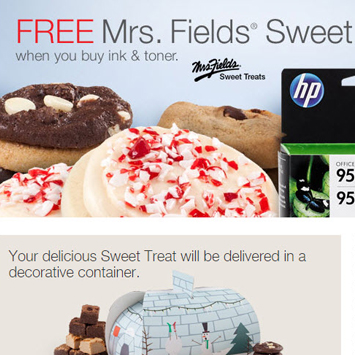 Mrs. Fields® Sweet Treats.